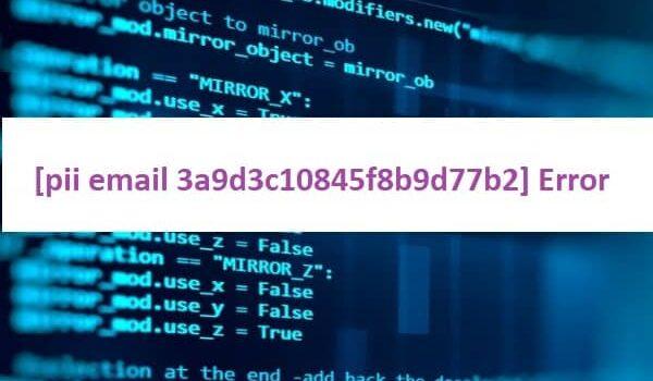 [pii email 3a9d3c10845f8b9d77b2] Error