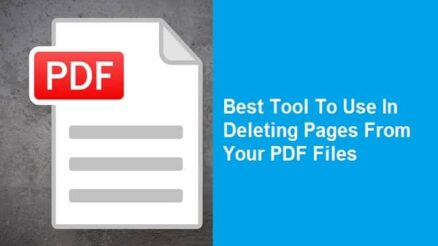 Best Tool To Use In Deleting Pages From Your PDF Files