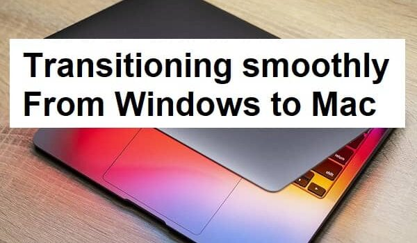 Transitioning smoothly from Windows to Mac