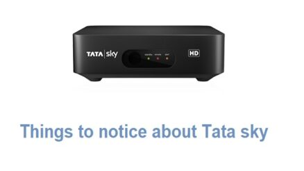 things to notice about Tata sky