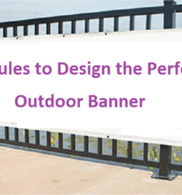 Design the Perfect Outdoor Banner