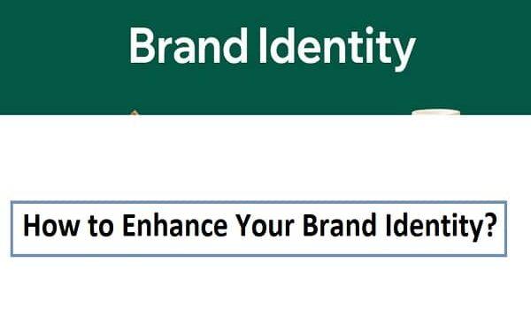 Enhance Your Brand Identity