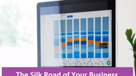 The Silk Road of Your Business
