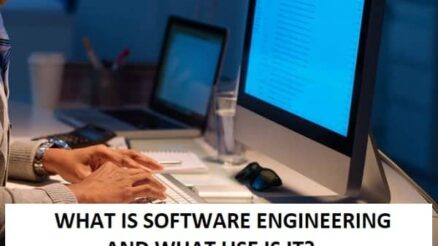 WHAT IS SOFTWARE ENGINEERING AND WHAT USE IS IT